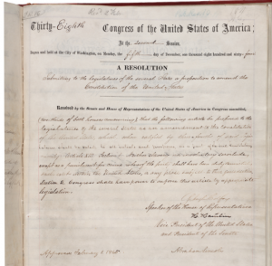 The 13th Amendment, signed by Abraham Lincoln